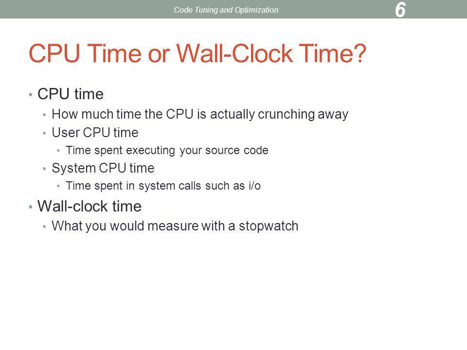 CPU Time or Wall-Clock Time