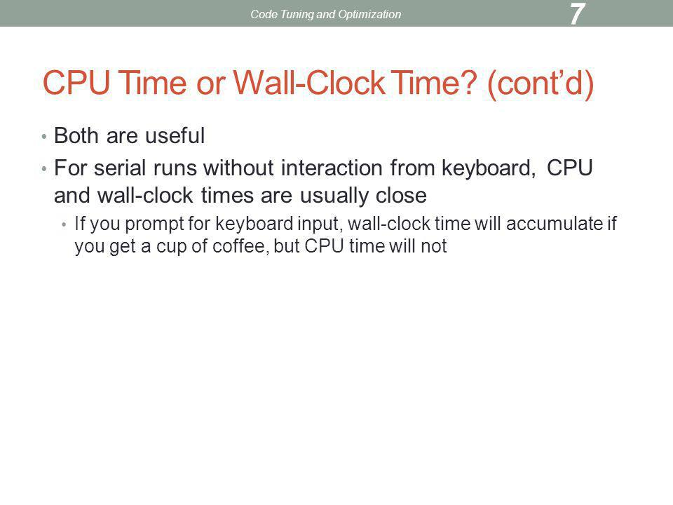 CPU Time or Wall-Clock Time (cont'd)