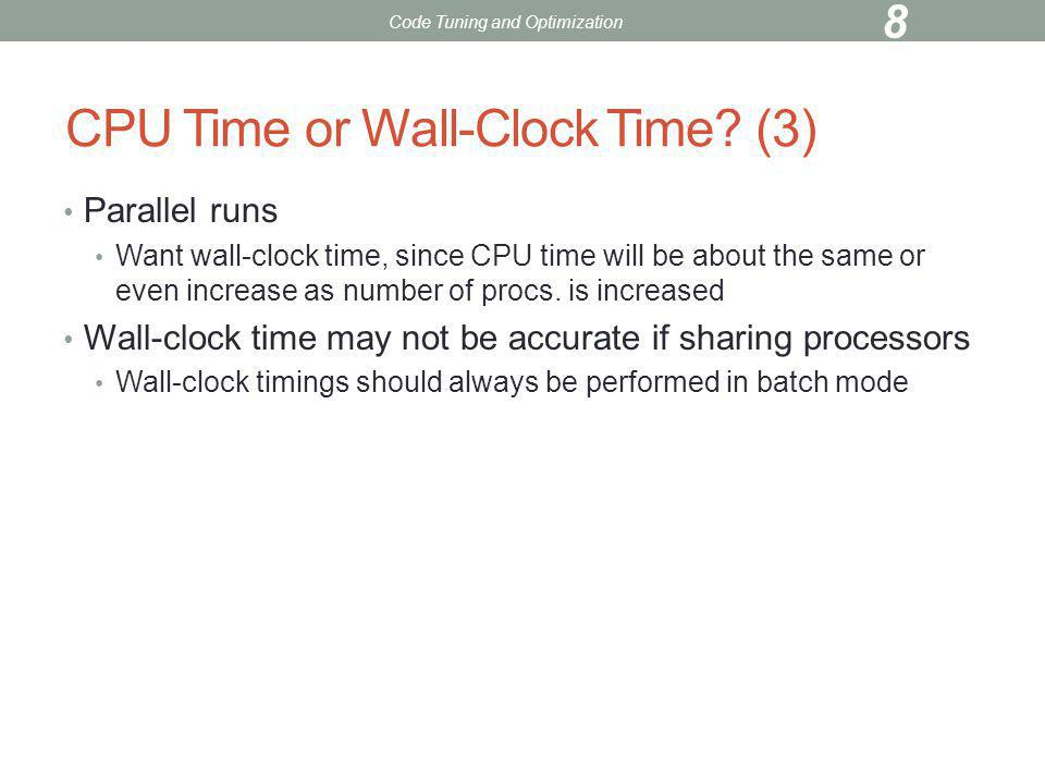 CPU Time or Wall-Clock Time (3)