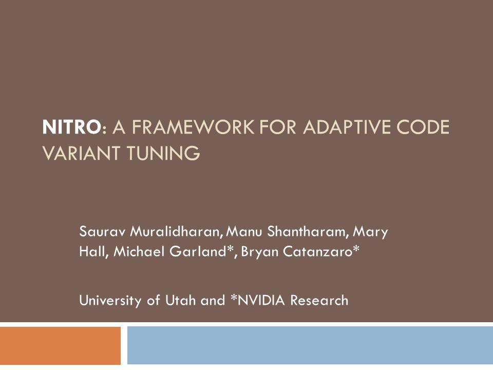 NITRO: A Framework for Adaptive Code Variant Tuning