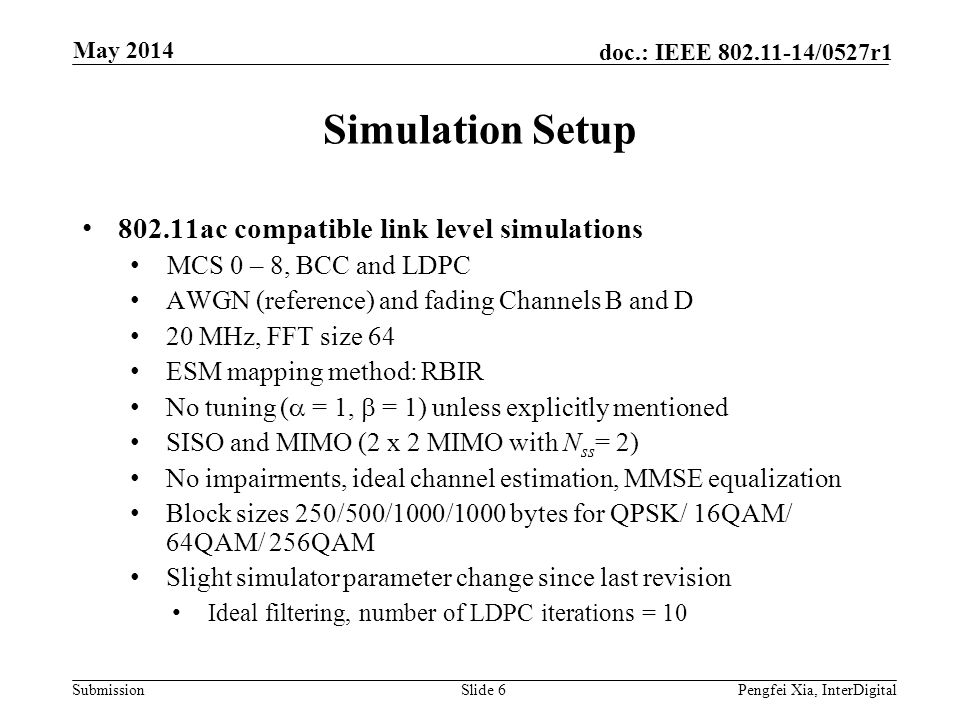 Simulation Setup ac compatible link level simulations