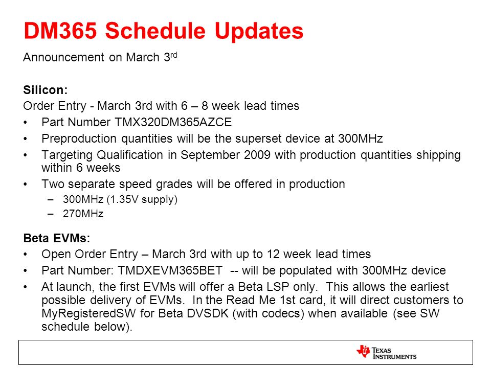 DM365 Schedule Updates Announcement on March 3rd Silicon: