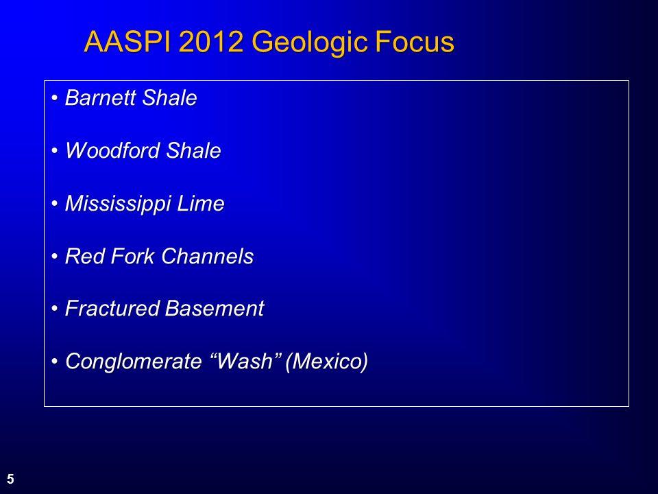 AASPI 2012 Geologic Focus Barnett Shale Woodford Shale