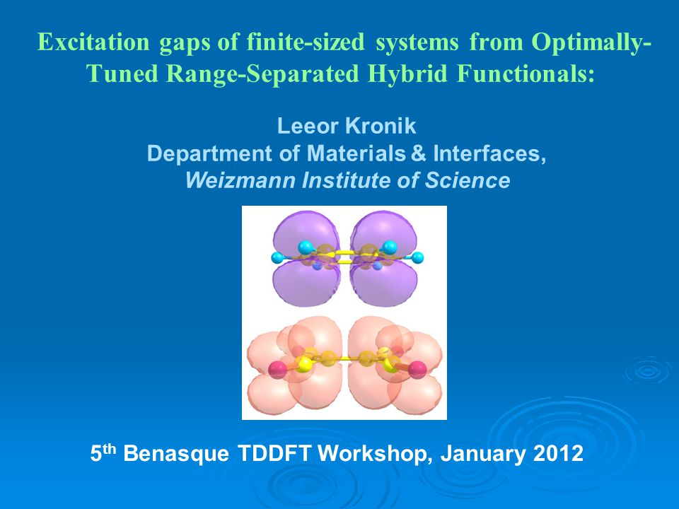 5th Benasque TDDFT Workshop, January 2012