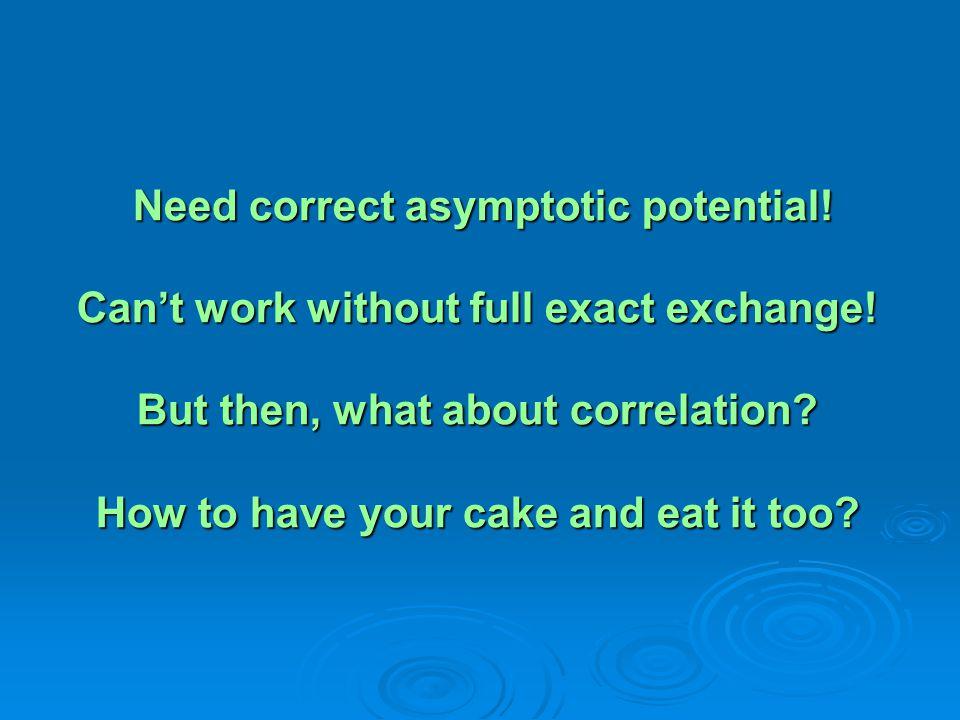 Need correct asymptotic potential
