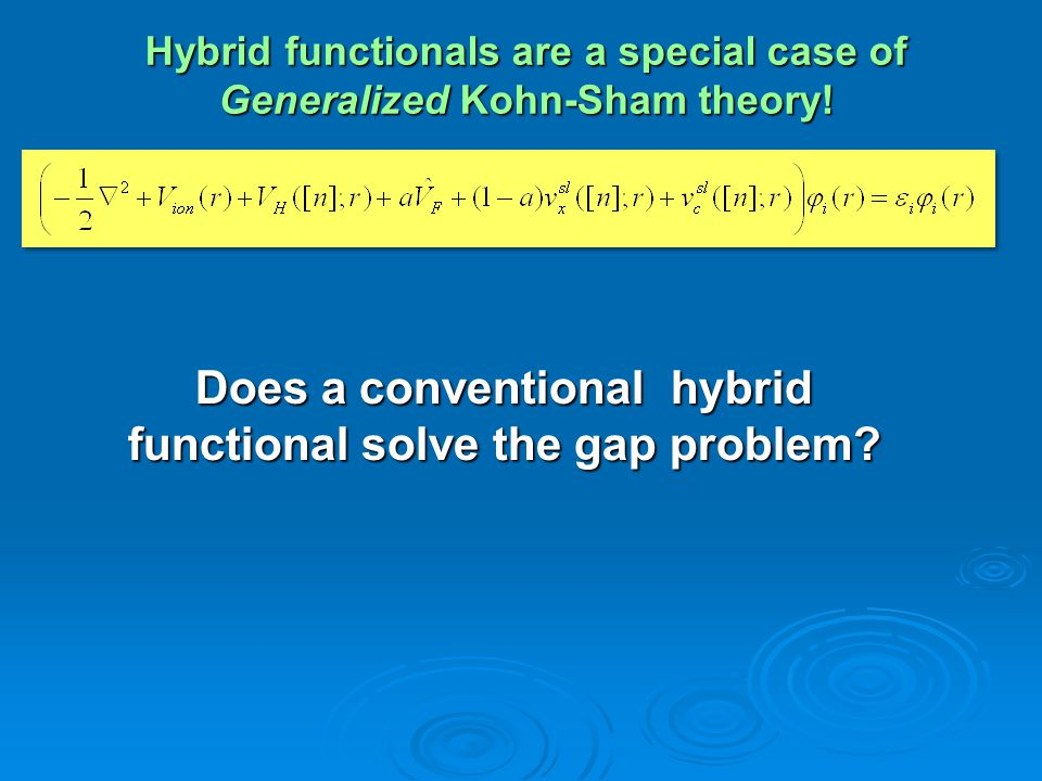 Hybrid functionals are a special case of Generalized Kohn-Sham theory!