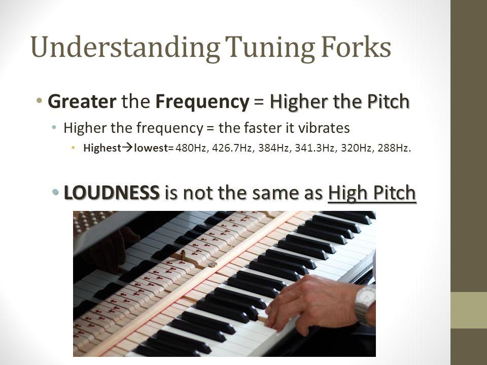 Understanding Tuning Forks