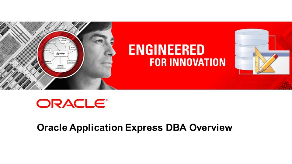 Oracle Application Express DBA Overview