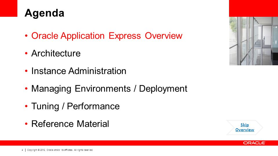 Agenda Oracle Application Express Overview Architecture