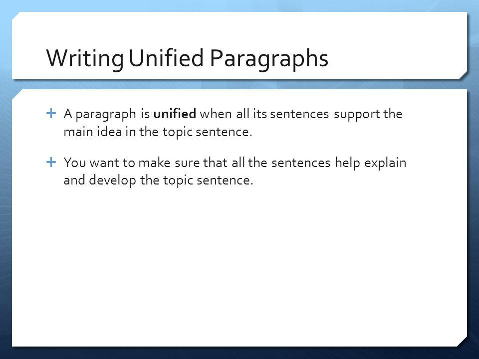 Writing Unified Paragraphs