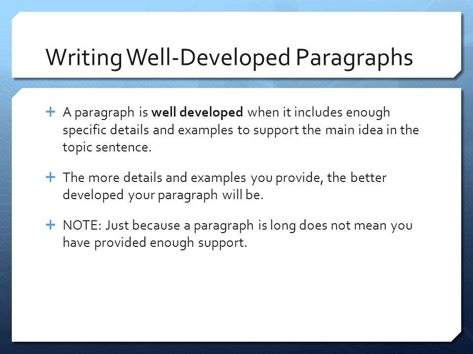 Writing Well-Developed Paragraphs