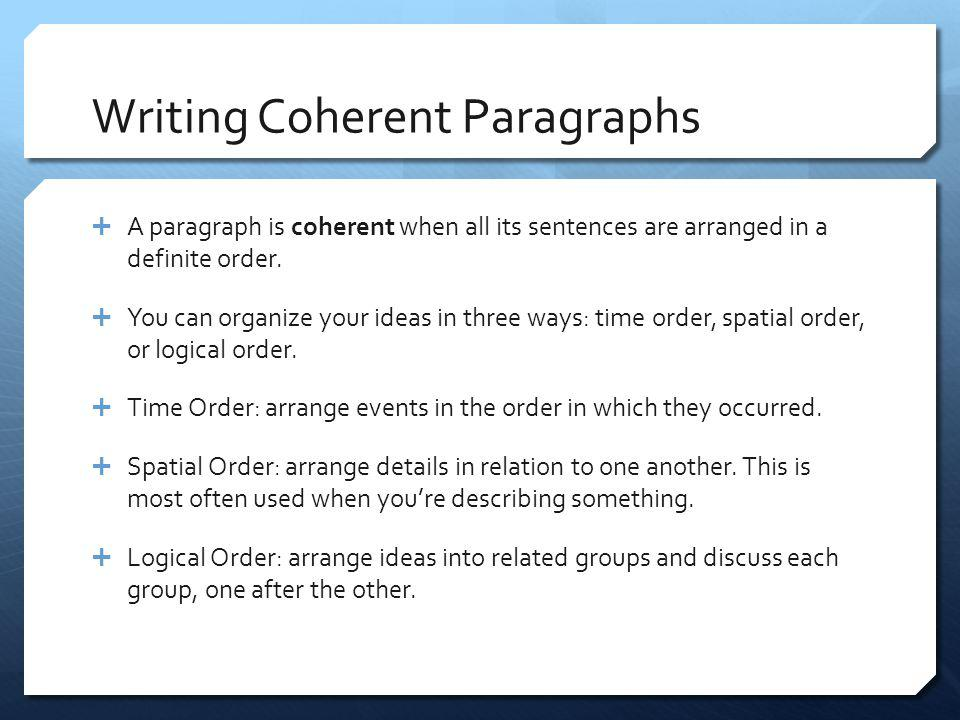 Writing Coherent Paragraphs