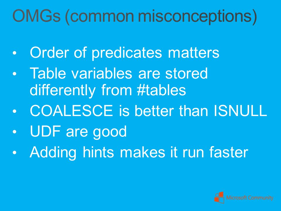 OMGs (common misconceptions)