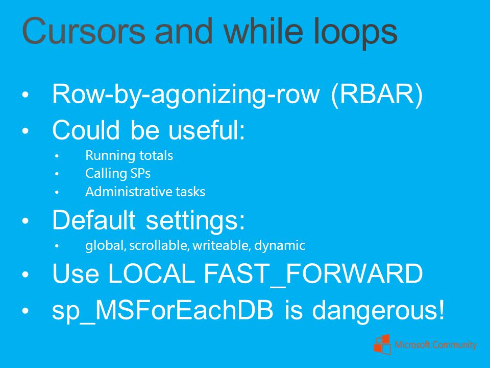 Cursors and while loops
