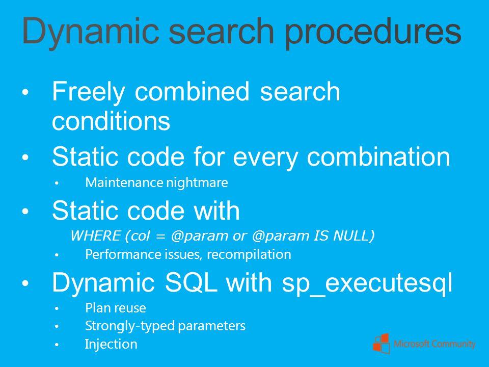Dynamic search procedures