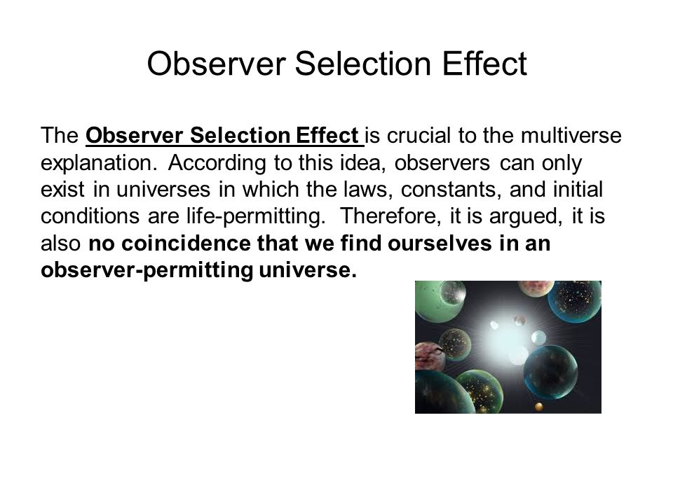 Observer Selection Effect