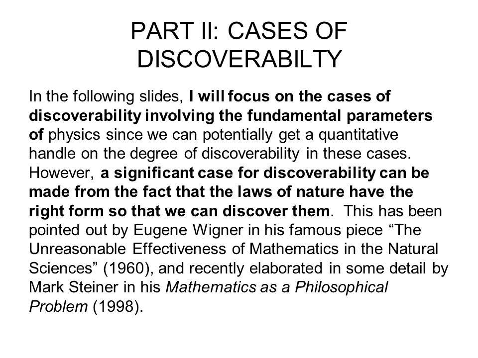 PART II: CASES OF DISCOVERABILTY