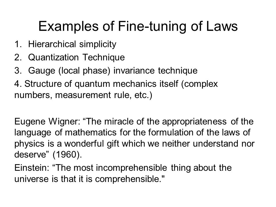 Examples of Fine-tuning of Laws
