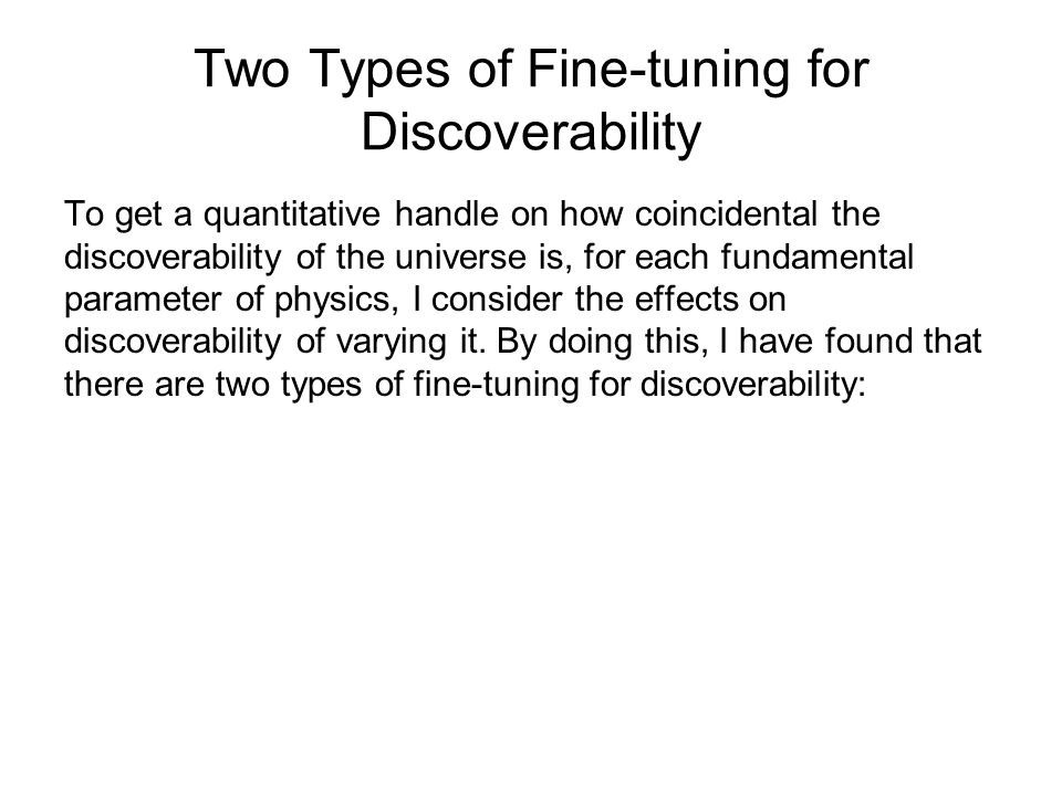 Two Types of Fine-tuning for Discoverability