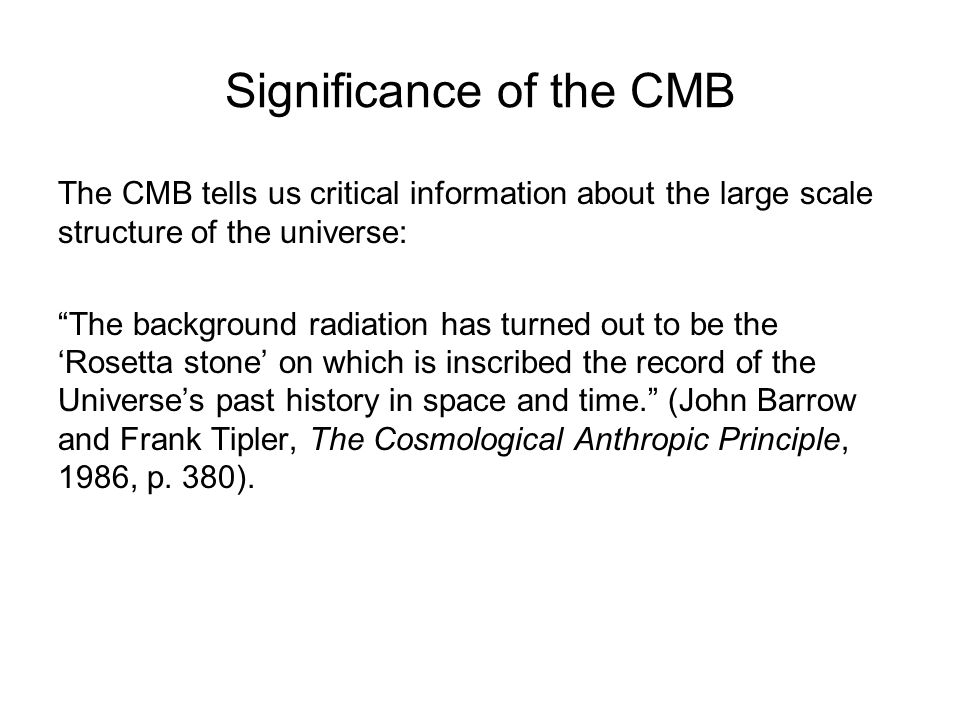 Significance of the CMB