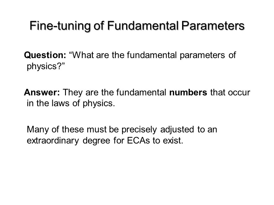 Fine-tuning of Fundamental Parameters