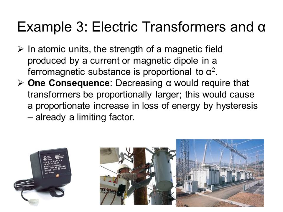 Example 3: Electric Transformers and α