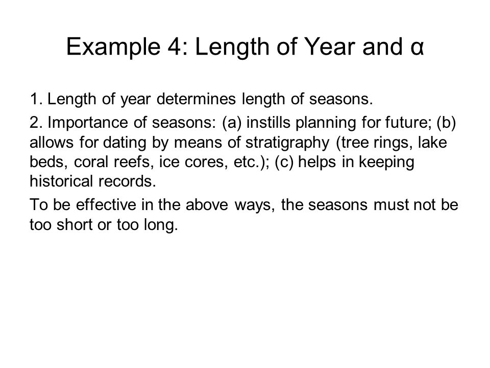 Example 4: Length of Year and α