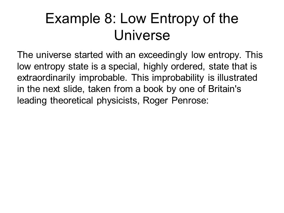 Example 8: Low Entropy of the Universe