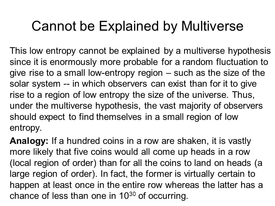 Cannot be Explained by Multiverse