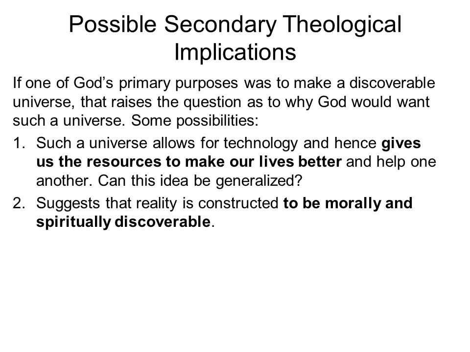 Possible Secondary Theological Implications
