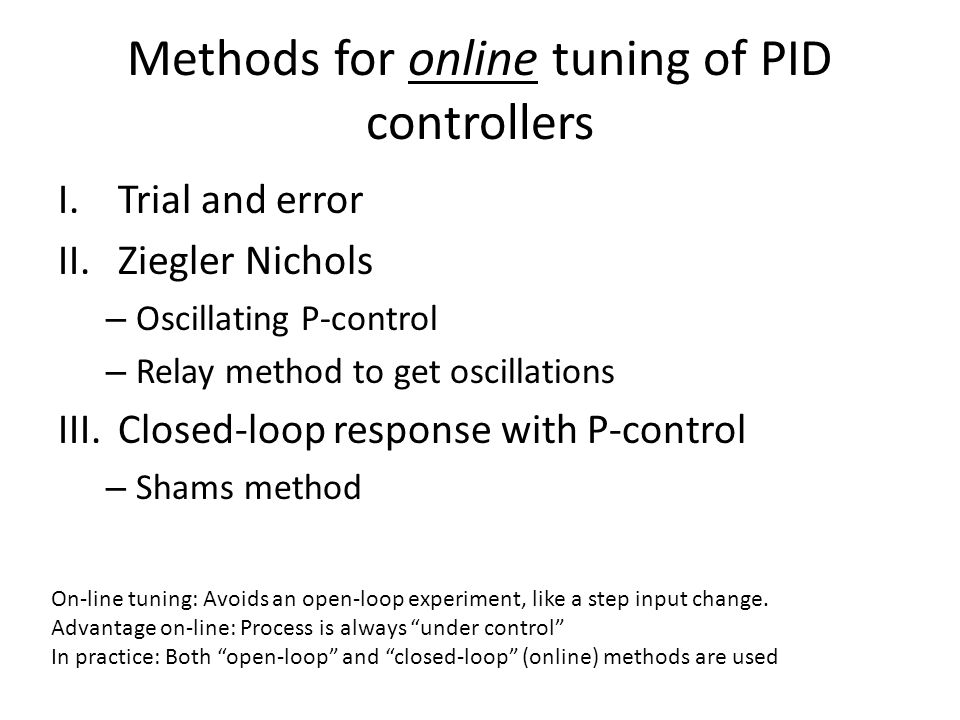 Methods for online tuning of PID controllers