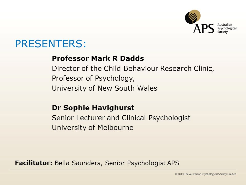 PRESENTERS: Professor Mark R Dadds