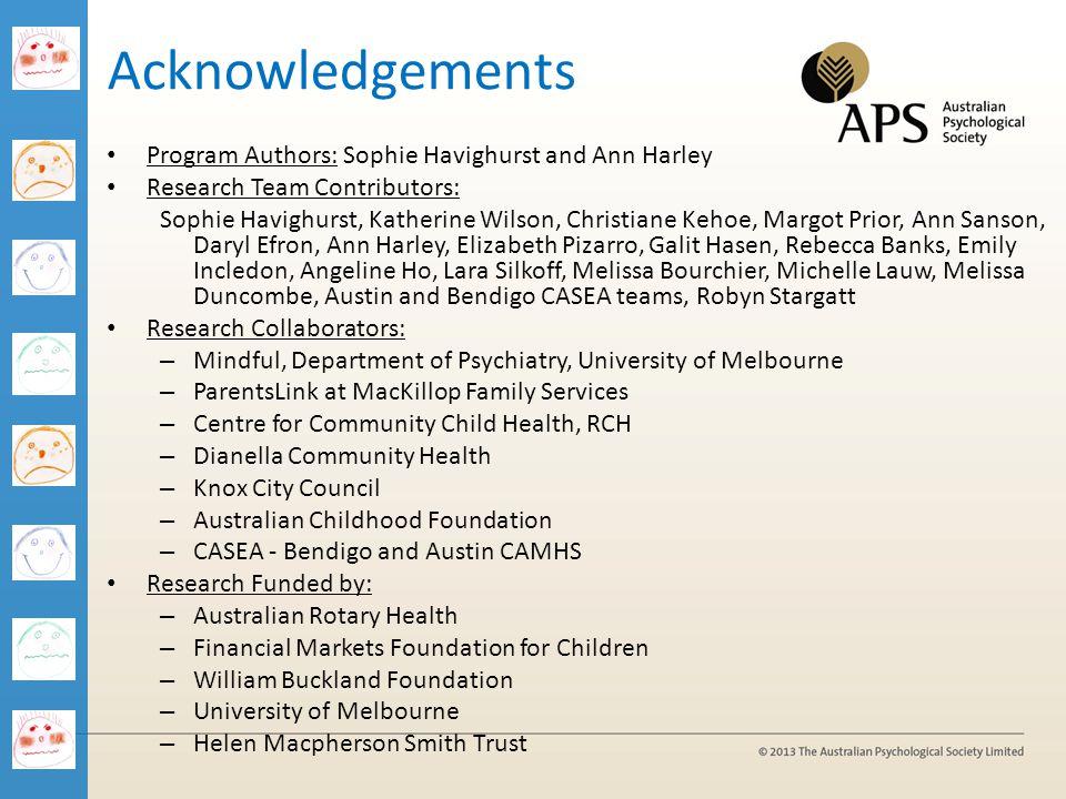 Acknowledgements Program Authors: Sophie Havighurst and Ann Harley