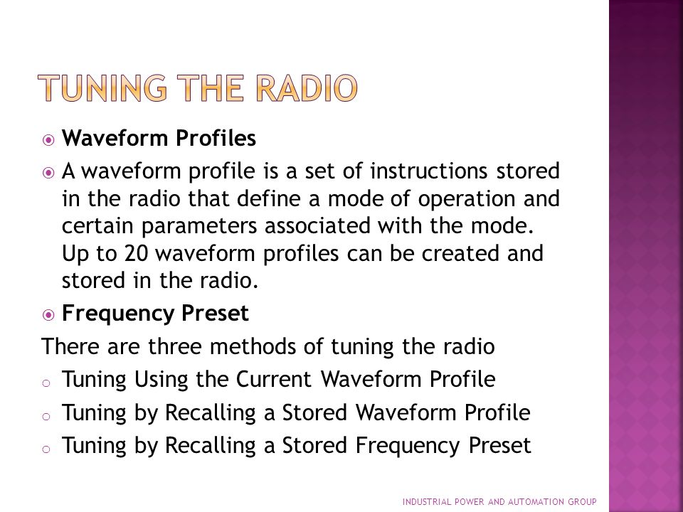 Tuning the Radio Waveform Profiles