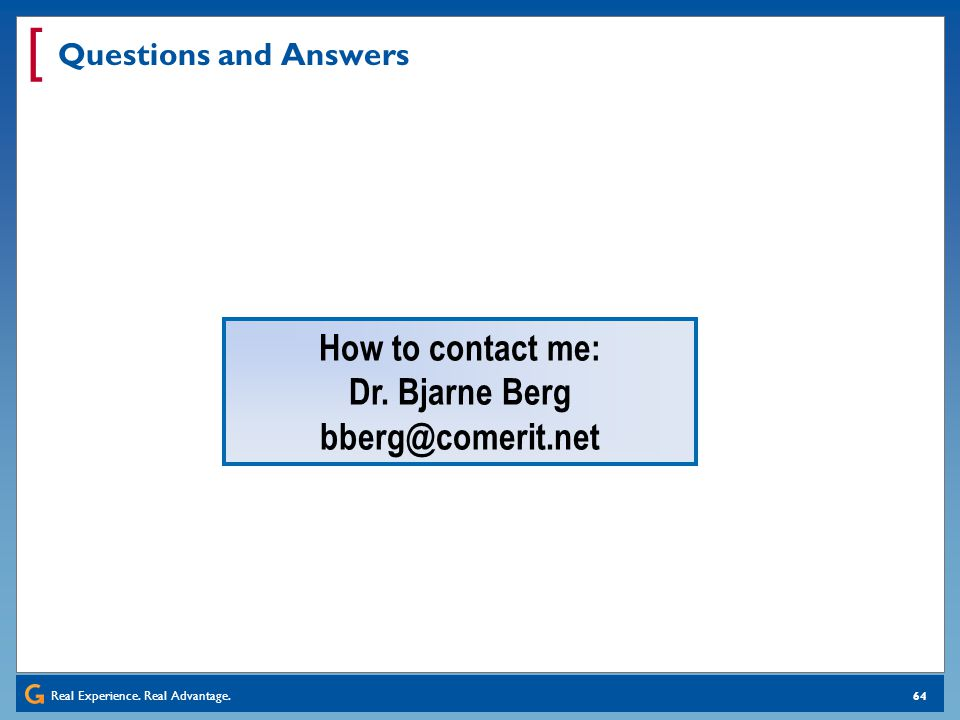 How to contact me: Dr. Bjarne Berg bberg@comerit.net