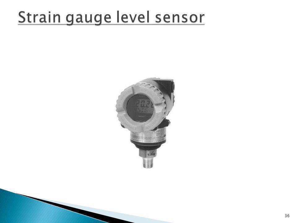 Strain gauge level sensor