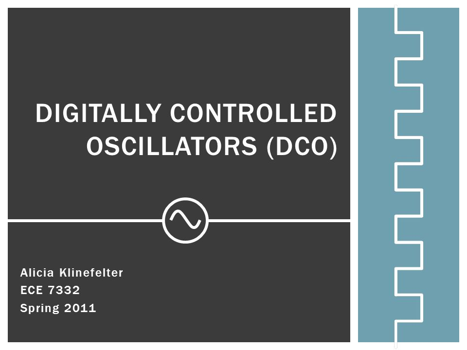 Digitally Controlled Oscillators (DCO)