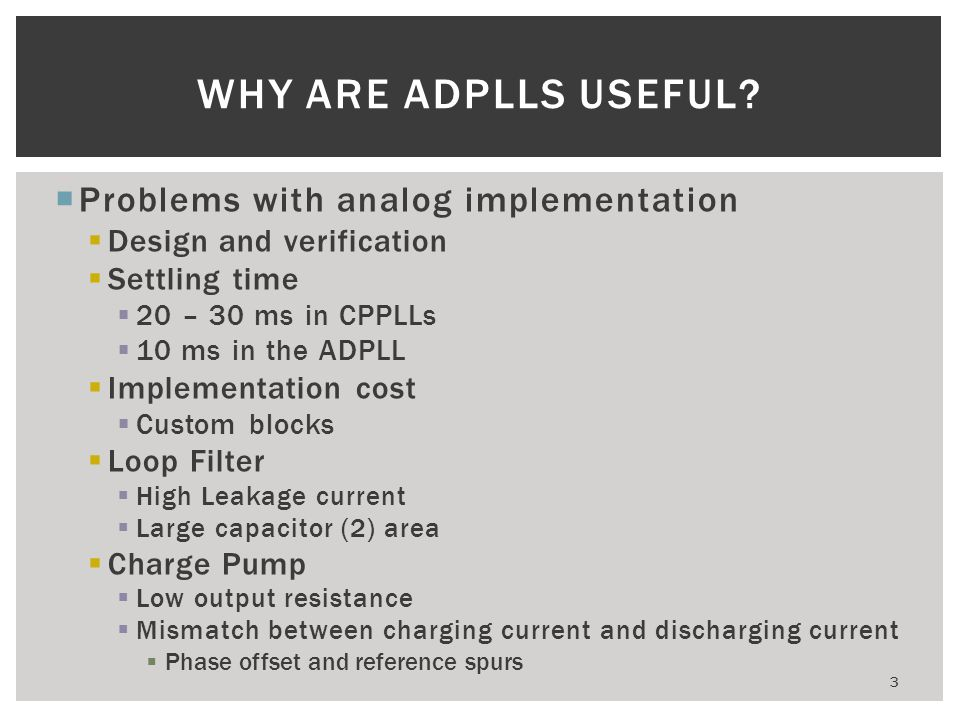 Why are ADPLLs useful Problems with analog implementation