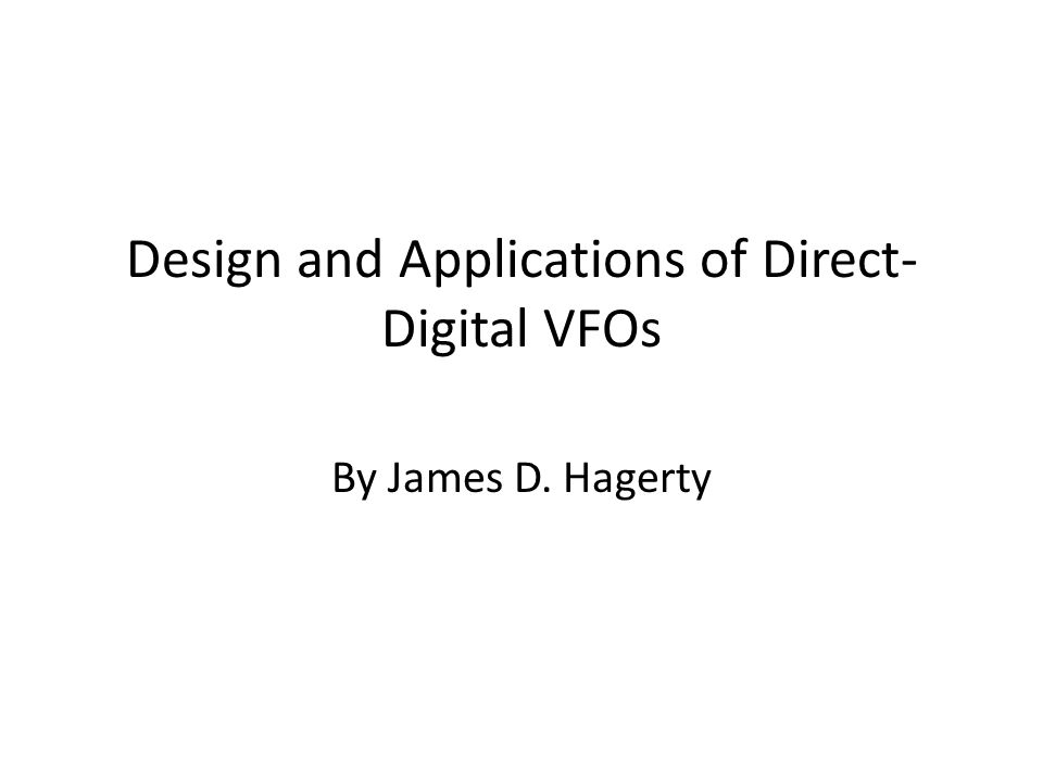 Design and Applications of Direct-Digital VFOs