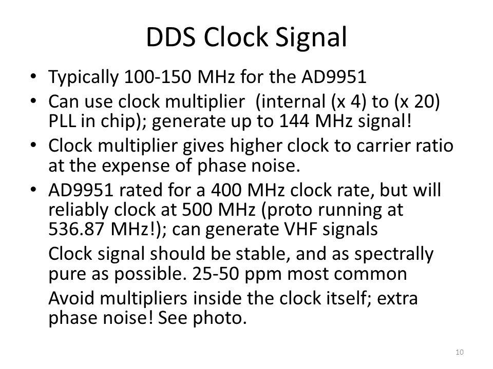 DDS Clock Signal Typically 100-150 MHz for the AD9951