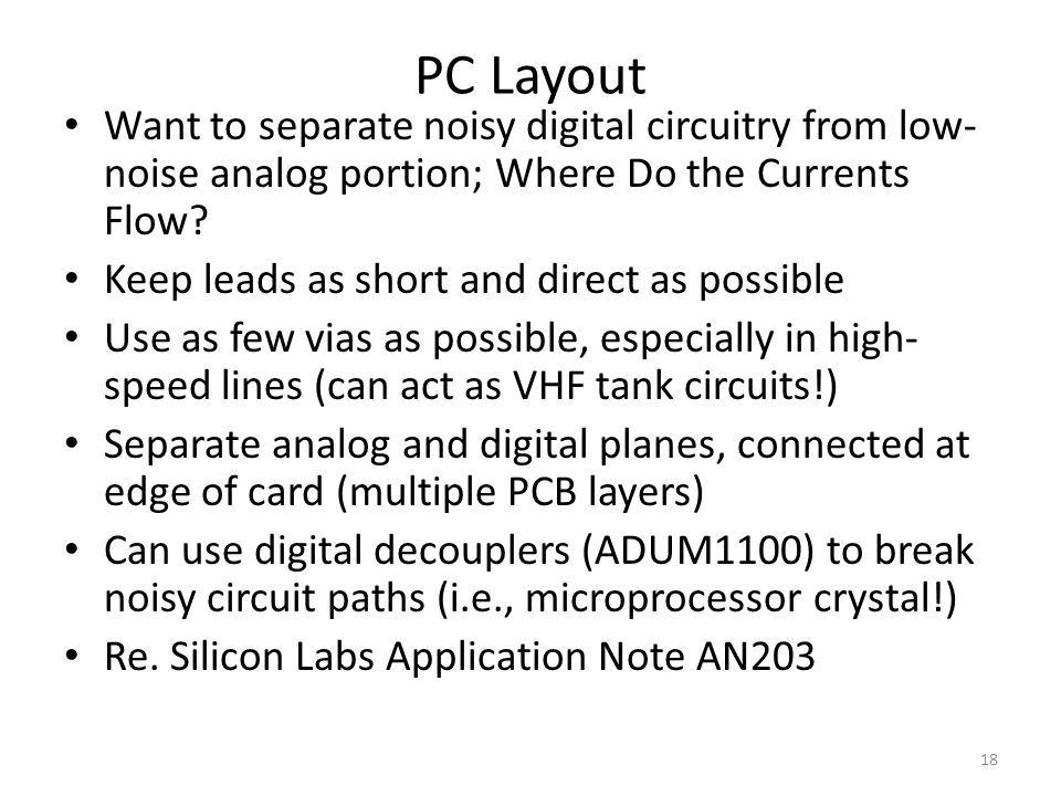 PC Layout Want to separate noisy digital circuitry from low-noise analog portion; Where Do the Currents Flow