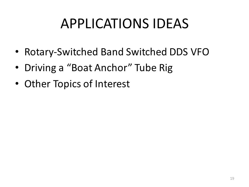 APPLICATIONS IDEAS Rotary-Switched Band Switched DDS VFO