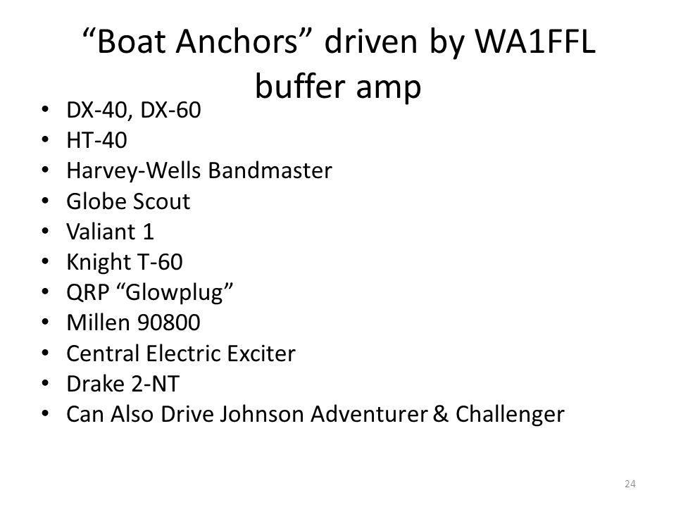 Boat Anchors driven by WA1FFL buffer amp