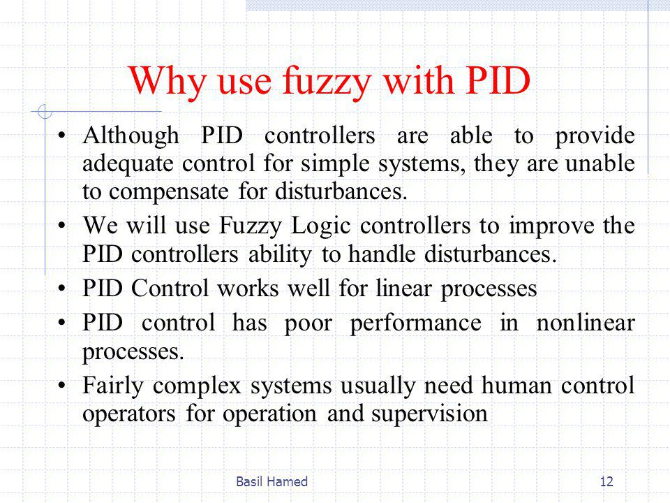 Why use fuzzy with PID
