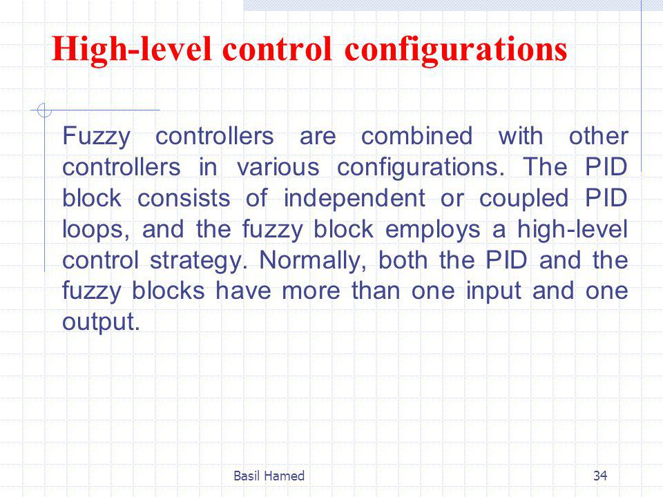 High-level control configurations