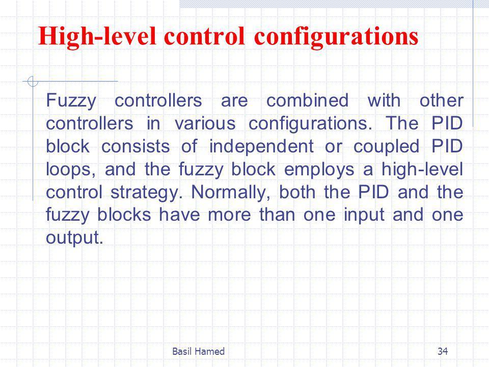High-level control configurations