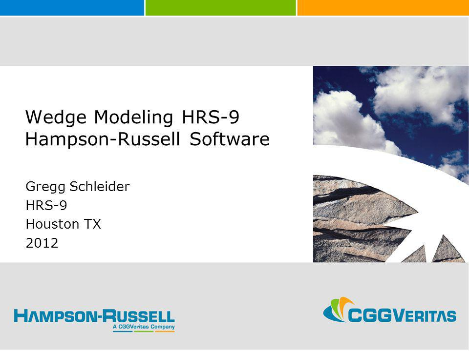 Wedge Modeling HRS-9 Hampson-Russell Software