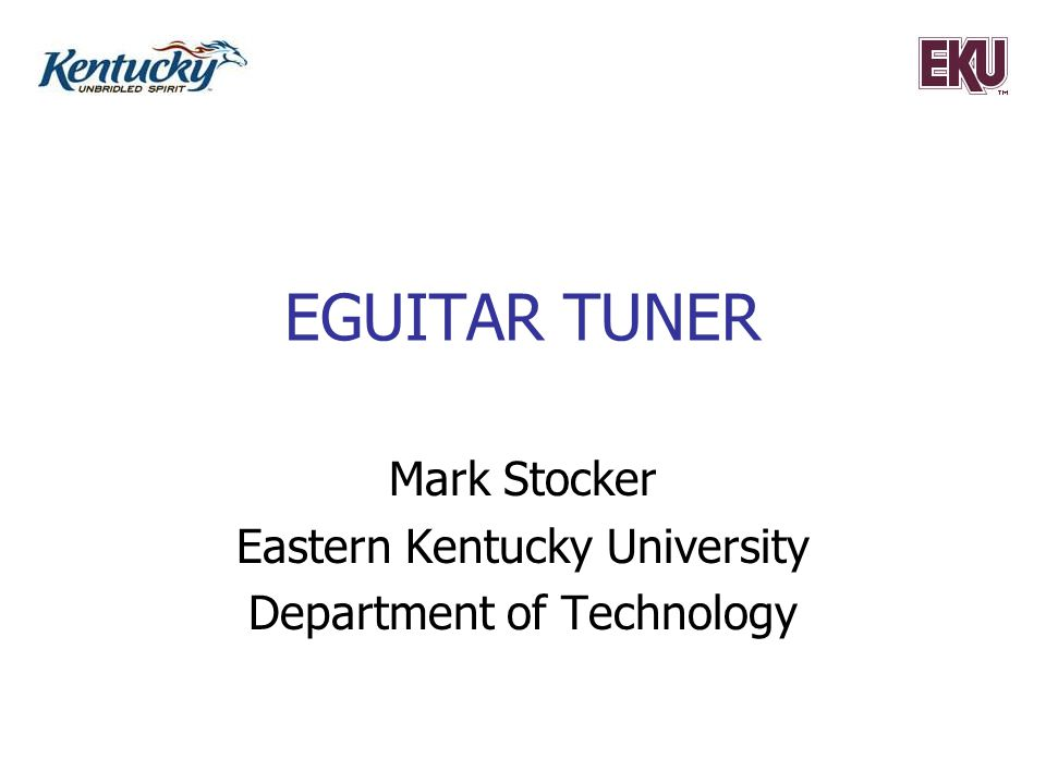 Mark Stocker Eastern Kentucky University Department of Technology