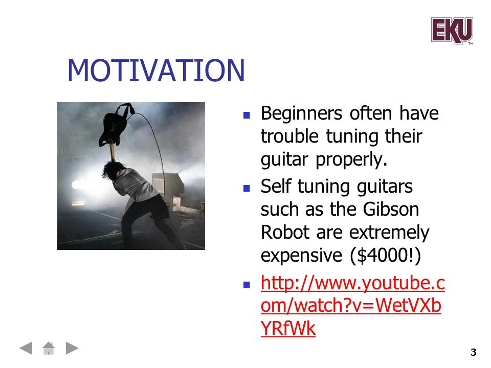 MOTIVATION Beginners often have trouble tuning their guitar properly.