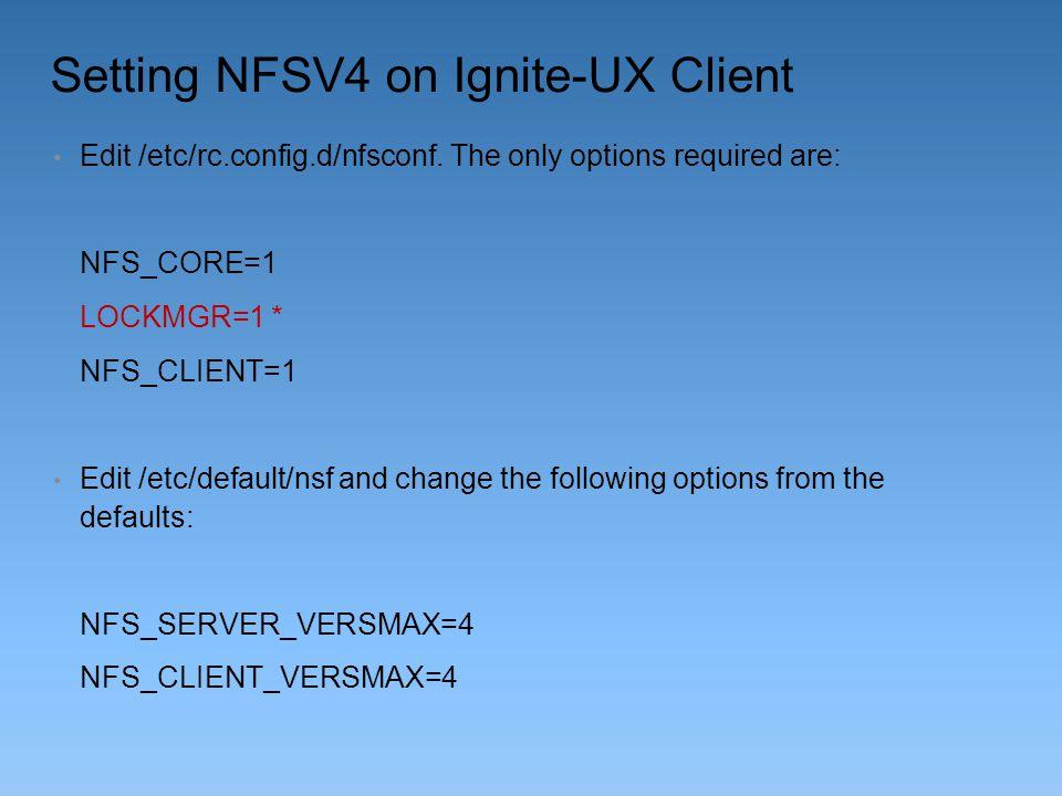 Setting NFSV4 on Ignite-UX Client